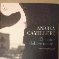 Libros de segunda mano: EL CAMP DEL TERRISSAIRE. COMISARIO MONTALBANO - ANDREA CAMILLERI. EN CATALAN. Lote 51444553