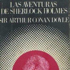 Libros de segunda mano: CONAN DOYLE : LAS AVENTURAS DE SHERLOCK HOLMES (BARRAL SERIE NEGRA, 1974). Lote 51491865