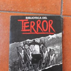 Libros de segunda mano: BIBLIOTECA DEL TERROR Nº 73: EL CARRUAJE DE LA MUERTE; J.N. WILLIAMSON. Lote 51527589