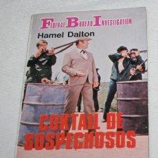 Libros de segunda mano: NOVELA POLICIACA, FEDERAL BUREAU INVESTIGATION Nº 336, COCTEL DE SOSPECHOSOS, HAMEL DALTON 1982. Lote 51661622