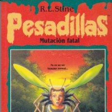 Libros de segunda mano: PESADILLAS, ED. B. S.A., MUTACIÓN FATAL, BARCELONA 1996. Lote 52279643