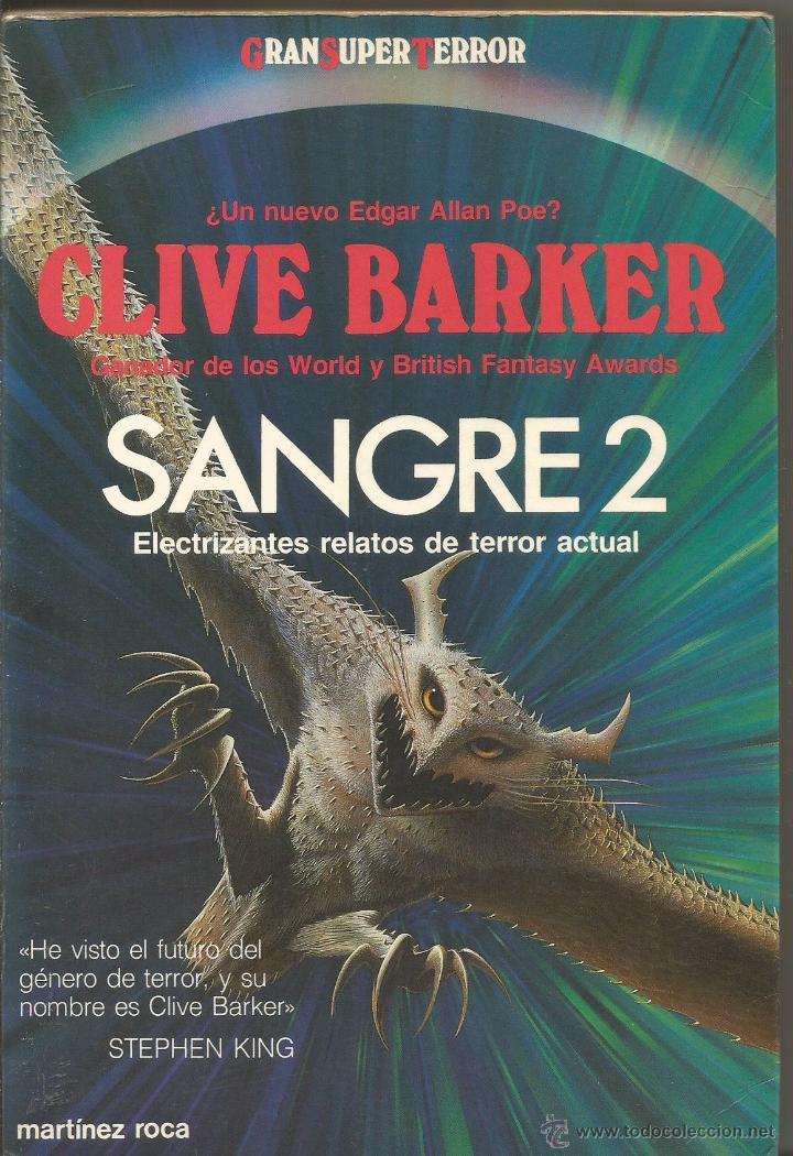 CLIVE BARKER. SANGRE 2. GRAN SUPER TERROR. GRANSUPERTERROR MARTINEZ ROCA (Libros de segunda mano (posteriores a 1936) - Literatura - Narrativa - Terror, Misterio y Policíaco)