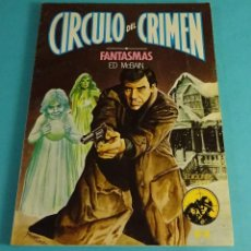 Libros de segunda mano: CÍRCULO DEL CRIMEN Nº 14. FANTASMAS. ED MCBAIN. Lote 52591714
