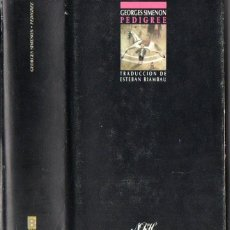 Libros de segunda mano: GEORGES SIMENON : PEDIGREE (EDICIONES B, 1987) PRIMERA EDICIÓN. Lote 52911680