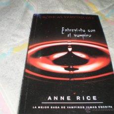 Libros de segunda mano: ENTREVISTA CON EL VAMPIRO (CRÓNICAS VAMPÍRICAS 1) ANNE RICE ZETA BOLSILLO 2009. Lote 52955131