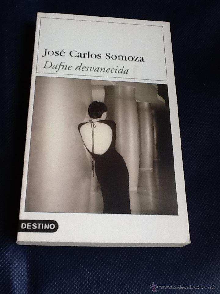 DAFNE DESVANECIDA. JOSE CARLOS SOMOZA (Libros de segunda mano (posteriores a 1936) - Literatura - Narrativa - Terror, Misterio y Policíaco)