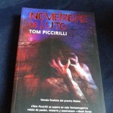 Libros de segunda mano: NOVIEMBRE DE LUTO. TOM PICCIRILLI. Lote 199392673