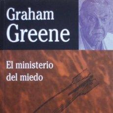 Libros de segunda mano: EL MINISTERIO DEL MIEDO/GRAHAM GREENE - BIBLIOTECA GRAHAM GREENE - EDHASA. Lote 53079238