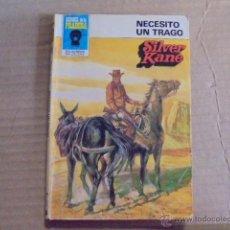 Libros de segunda mano: NECESITO UN TRAGO / SILVER KANE - HEROES PRADERA 695 - 1983. Lote 53093513