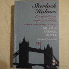 Livres d'occasion: SHERLOCK HOLMES. LAS AVENTURAS IMPRESCINDIBLES. 2. DE LOS AÑOS OSCUROS A SUSSEX - ARTHUR CONAN DOYLE. Lote 53140827