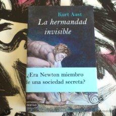 Libros de segunda mano: LA HERMANDAD INVISIBLE - KURT AUST - LIBRO - DESTINO - PRIMERA EDICIÓN MARZO 2008. Lote 57154060
