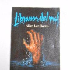 Libros de segunda mano: LÍBRANOS DEL MAL. - HARRIS, ALLEN LEE. TDK7. Lote 221904231