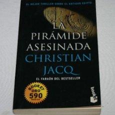 Libros de segunda mano: LA PIRAMIDE ASESINA, CHRISTIAN JACQ, EDITORIAL PLANETA 1998, LIBRO. Lote 53373195