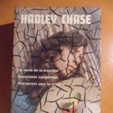 Libros de segunda mano: HADLEY CHASE. NOVELAS ESCOGIDAS. AGUILAR, 1980. CONTIENE: LA CARNE DE LA ORQUIDEA. VACACIONES ANGRIE. Lote 53453762