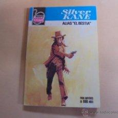 Libros de segunda mano: BRAVO OESTE Nº 1004 - SILVER KANE / ALIAS EL BESTIA - DESILO - 1980 / 1ª EDICION. Lote 53537359