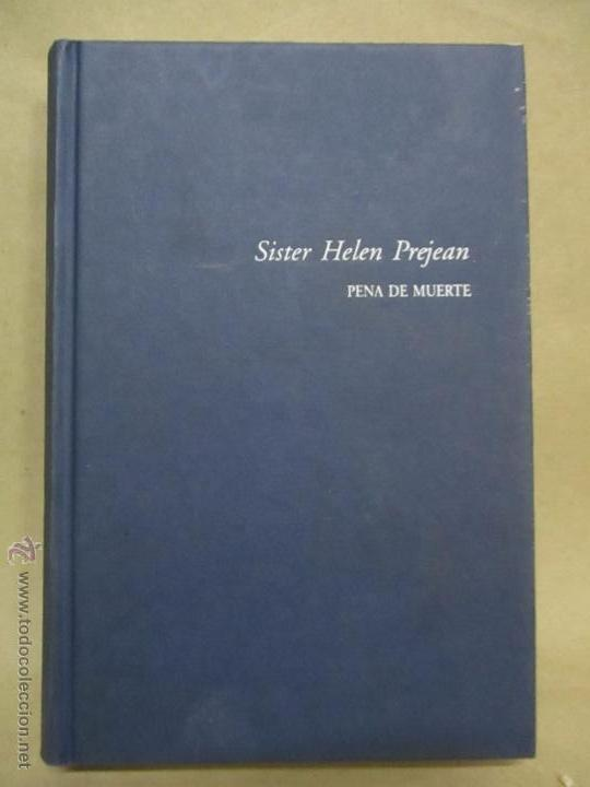 Libros de segunda mano: PENA DE MUERTE - SISTER HELEN PREJEAN - Foto 2 - 213445731