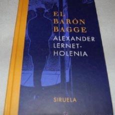 Libros de segunda mano: EL BARON BAGGE. ALEXANDER LERNET-HOLENIA. Lote 53671993