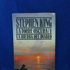 Libros de segunda mano: STEPHEN KING: LA TORRE OSCURA I. LA HIERBA DEL DIABLO. Lote 53681335