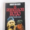 Libros de segunda mano: EL PABELLÓN ROJO. - VAN GULIK, ROBERT. PLAZA & JANÉS POLICIACA, Nº 55. TDK117. Lote 161529008