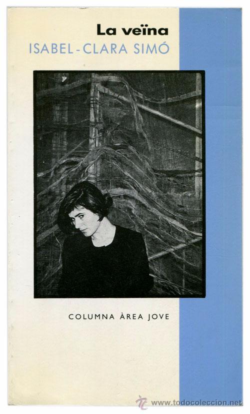 ISABEL-CLARA SIMÓ - LA VEÏNA - COLUMNA JOVE #55 (10ª ED. 1994) - PH. PEP ÀVILA - CATALÁ (Libros de segunda mano (posteriores a 1936) - Literatura - Narrativa - Terror, Misterio y Policíaco)