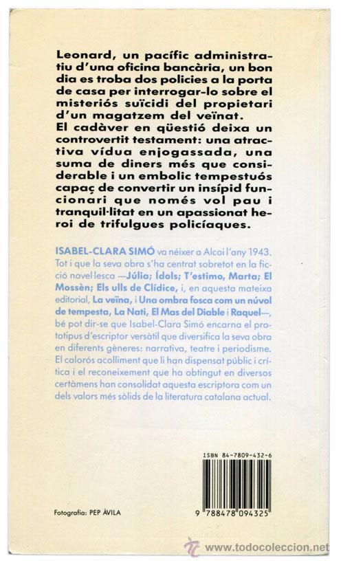 Libros de segunda mano: Isabel-Clara Simó - La veïna - Columna Jove #55 (10ª Ed. 1994) - Ph. Pep Àvila - Catalá - Foto 2 - 53792223