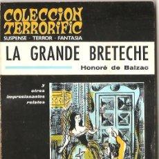 Libros de segunda mano: COLECCIÓN TERRORIFIC Nº 2 - LA GRANDE BRETECHE Y OTROS RELATOS - HONORÉ DE BALZAC. Lote 53855721