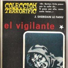 Libros de segunda mano: COLECCIÓN TERRORIFIC Nº 7 - EL VIGILANTE Y OTROS RELATOS - J. SHERIDAN LE FANU. Lote 53855807