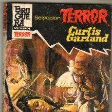 Libros de segunda mano: SELECCION TERROR BRUGUERA Nº 573 - CURTIS GARLAND - CADAVERES SIN ALMA. Lote 54052804