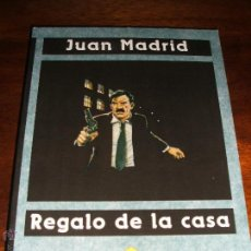 Libros de segunda mano: JUAN MADRID . REGALO DE LA CASA.. Lote 54252164