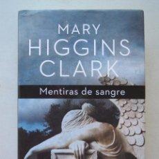 Livres d'occasion: MENTIRAS DE SANGRE - MARY HIGGINS CLARK.. Lote 59901898