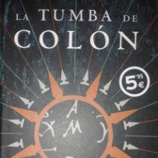 Libros de segunda mano: LA TUMBA DE COLON - MIGUEL RUIZ MONTAÑEZ. Lote 54330115