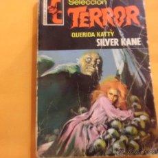 Libros de segunda mano: SELECCION TERROR Nº 9 QUERIDA KATTY SILVER KANE BRUGUERA. Lote 54355060
