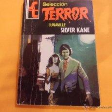 Libros de segunda mano: SELECCION TERROR Nº 207 LUNAVILLE SILVER KANE BRUGUERA. Lote 54355765