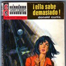 Libros de segunda mano: SELECCION SERVICIO SECRETO Nº 195 - DONALD CURTIS - ¡ ELLA SABE DEMASIADO ! - DIFICIL !!!!. Lote 54621456