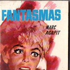 Libros de segunda mano: M. AGAPIT : FANTASMAS (ANGUSTIA VÉRTICE, 1964). Lote 54691633