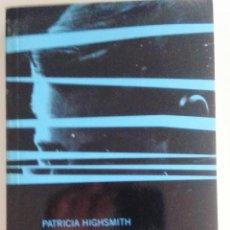 Libros de segunda mano: PATRICIA HIGHSMITH - EL TALENTO DE MR. RIPLEY. Lote 54932591
