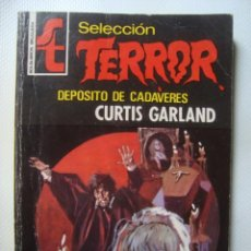 Libros de segunda mano: CURTIS GARLAND / JUAN GALLARDO - DEPÓSITO DE CADÁVERES (BOLSILIBROS BRUGUERA, TERROR Nº 39, 1973).. Lote 55057838