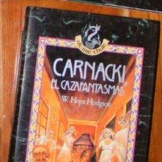 Libros de segunda mano: CARNACKI EL CAZAFANTASMAS - WILLIAM HOPE HODGSON - ANAYA ÚLTIMA THULE. Lote 55808383