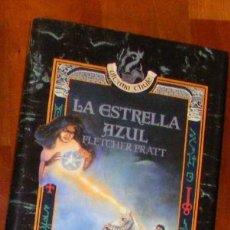 Libros de segunda mano: LA ESTRELLA AZUL - FLETCHER PRATT - ANAYA ÚLTIMA THULE. Lote 55808443