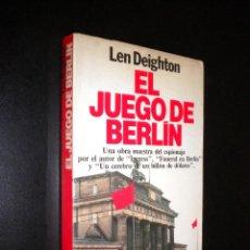 Libros de segunda mano: EL JUEGO DE BERLIN / LEN DEIGHTON. Lote 55820871