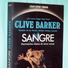 Libros de segunda mano: MARTINEZ ROCA - SANGRE - CLIVE BARKER. Lote 44425557
