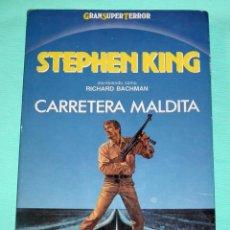 Libros de segunda mano: MARTINEZ ROCA - CARRETERA MALDITA - STEPHEN KING. Lote 55921362