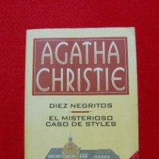 Libros de segunda mano: DIEZ NEGRITOS / EL MISTERIOSO CASO DE STYLES (AGATHA CHRISTIE) 1996. Lote 55926514
