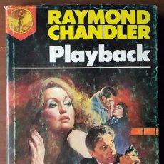 Libros de segunda mano: RAYMOND CHANDLER . PLAYBACK. Lote 55952637
