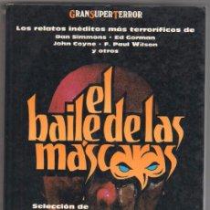 Libros de segunda mano: GRAN SUPER TERROR - EL BAILE DE LAS MÁSCARAS - J.N.WILLIAMSON. Lote 56011439