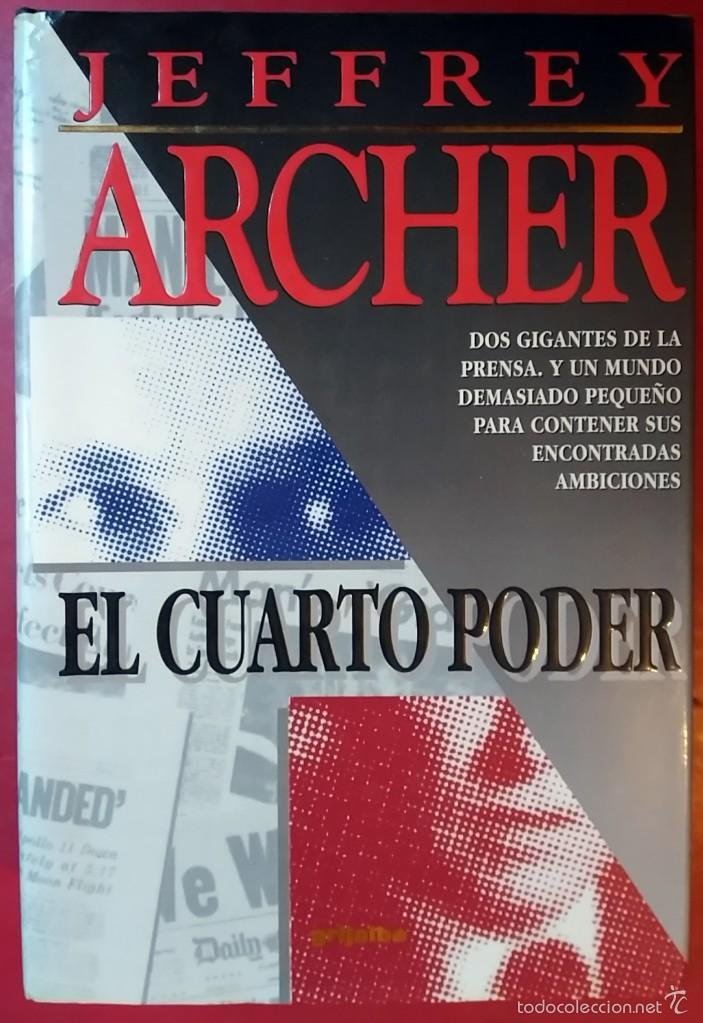 JEFFREY ARCHER . EL CUARTO PODER