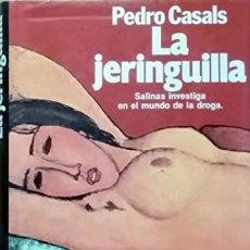 Libros de segunda mano: LA JERINGUILLA (1986) - PEDRO CASALS - ISBN: 9788432055928. Lote 56112313