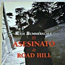 Libros de segunda mano: EL ASESINATO DE ROAD HILL - KATE SUMMERSCALE - LUMEN. Lote 56317560