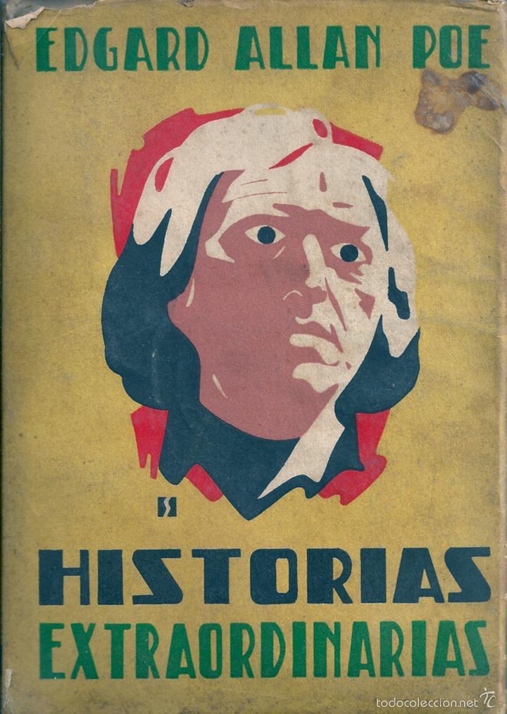 HISTORIAS EXTRAORDINARIAS. DE EDGAR ALLAN POE. ¿ AÑOS 40 ? (Libros de segunda mano (posteriores a 1936) - Literatura - Narrativa - Terror, Misterio y Policíaco)