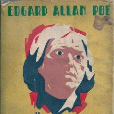 Libros de segunda mano: HISTORIAS EXTRAORDINARIAS. DE EDGAR ALLAN POE. ¿ AÑOS 40 ?. Lote 56400767